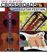 Crossroads Guitar Festival 2004 , Eric Clapton