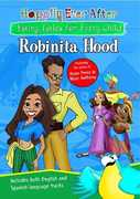 Happily Ever After: Robinita Hood , Nestor Carbonell