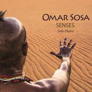 Senses , Omar Sosa