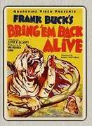 Bring 'Em Back Alive , Frank Buck