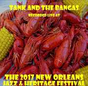Live at JazzFest 2017 , Tank & the Bangas