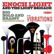 Big Bold & Brassy & Vibrations , Enoch Light