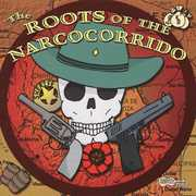 Roots of Narcocorrido /  Various