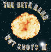 Hot Shots II , The Beta Band