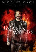 Between Worlds , Nicolas Cage