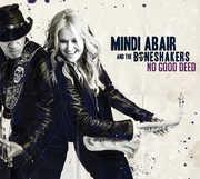 No Good Deed , Mindi Abair & the Boneshakers