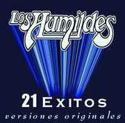 21 Exitos Versiones Originales , Humildes de Rudy Flores