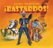 Bastardos , Blues Traveler