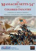 The Massachusetts 54th Colored Infantry (American Experience) , Morgan Freeman