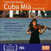 Camerata Romeu: Cuba Mia (Original Soundtrack) , Various Artists
