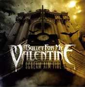 Scream Aim Fire , Bullet for My Valentine