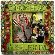Cheatin' Heart: Tales of Lies & Love