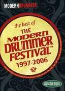 The Best Of Modern Drummer Festival: 1997-2006 , Charles Benante