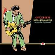 Rock & Roll Music-Any Old Way You Choose It , Chuck Berry