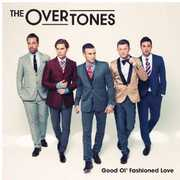 Good Ol' Fashioned Love [Import] , The Overtones