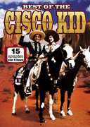 Best of the Cisco Kid (15 Episodes) , John Dehner
