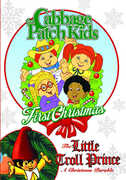 The Cabbage Patch Kids: First Christmas /  The Little Troll Prince , Paul Groves
