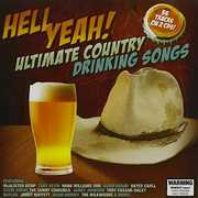 Hell Yeah: Ultimate Country Drinking Songs /  Various [Import] , Various Artists