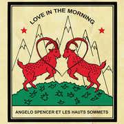 Love in the Morning , Angelo Spencer