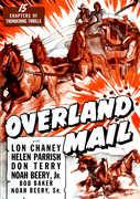Overland Mail , Lon Chaney Jr.