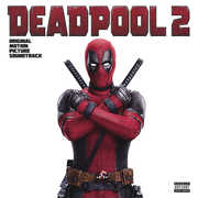 Deadpool 2 (Original Soundtrack) , Various
