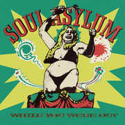 While You Were Out /  Clam Dip & Other Delights , Soul Asylum