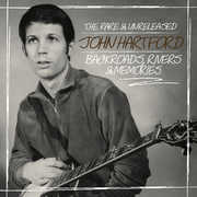Backroads, Rivers & Memories--the Rare & Unleashed , John Hartford