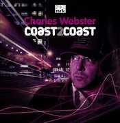 Coast2Coast [Import] , Charles Webster