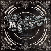 Majestic Silver Strings , Buddy Miller