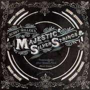 Majestic Silver Strings , Buddy Miller