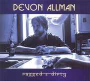 Ragged & Dirty , Devon Allman
