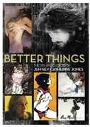 Better Things: The Life and Choices of Jeffrey Catherine Jones , Berni Wrightson