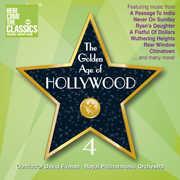 Golden Age of Hollywood 4 (Original Soundtrack)