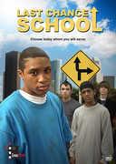 Last Chance School