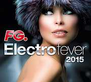 Electro Fever 2015 [Import] , Various Artists