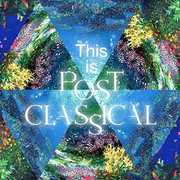 This Is Post Classical /  Various [Import] , Various Artists
