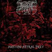 Hunting Astral Prey [Explicit Content] , Angelcide
