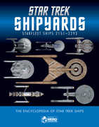 Star Trek Shipyards Star Trek Starships: 2151-2293 The Encyclopedia ofStarfleet Ships