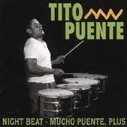 Nightbeat /  Mucho Puente , Tito Puente