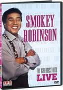 Smokey Robinson: The Greatest Hits Live , Smokey Robinson