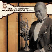 The Best Of The Hot 5 and Hot 7 Recordings , Louis Armstrong