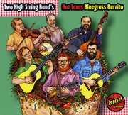Hot Texas Bluegrass Burrito