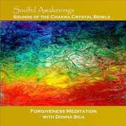 Soulful Awakenings Chakra Crystal Bowl Forgiveness