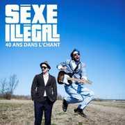40 Ans Dans Le Chant [Import] , Sexe Illegal