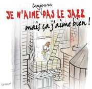 Je N'aime Toujours Pas Le Jazz Mais [Import] , Various Artists