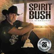 Spirit Of The Bush [Import] , Lee Kernaghan