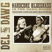 Del & Dawg Hardcore Bluegrass , Del McCoury