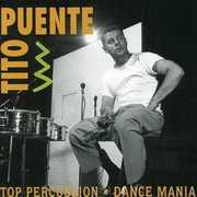 Top Percussion /  Dance Mania , Tito Puente