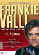 Frankie Valli and the Four Seasons: Live in Concert , The Four Seasons