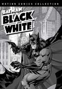 Batman Black and White: Motion Comics Collections 1 & 2 , Michael Dobson